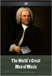 World's Great Men Of Music