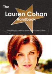 Lauren Cohan Handbook - Everything you need to know about Lauren Cohan