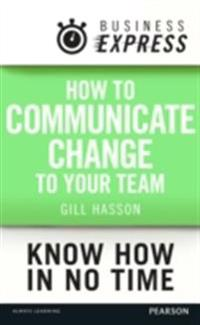 Business Express: How to communicate Change to your Team