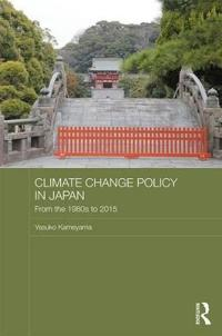 Climate Change Policy in Japan: From the 1980's to 2015