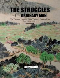 Struggles of an Ordinary Man (China 1930-2000)