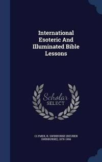 International Esoteric and Illuminated Bible Lessons