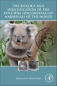 Biology and Identification of the Coccidia (Apicomplexa) of Marsupials of the World