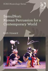 SamulNori: Korean Percussion for a Contemporary World