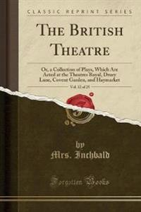 The British Theatre, Vol. 12 of 25