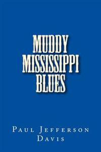 Muddy Mississippi Blues