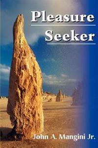 Pleasure Seeker