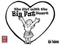 Girl with the Big Fat Heart