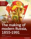 Edexcel A Level History, Paper 3: The making of modern Russia 1855-1991 Student Book + ActiveBook