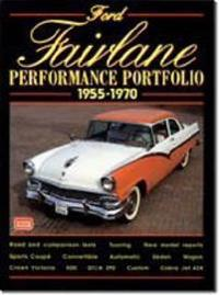Ford Fairlane Performance Portfolio, 1955-70