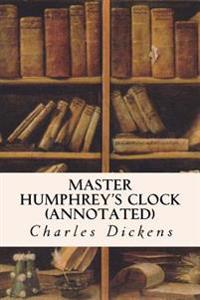 Master Humphrey's Clock (Annotated)