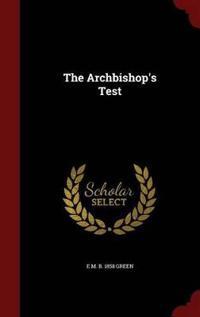The Archbishop's Test