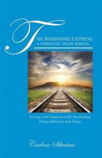 The Berkshire Express; A Personal Train Wreck.
