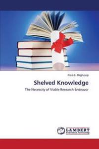 Shelved Knowledge