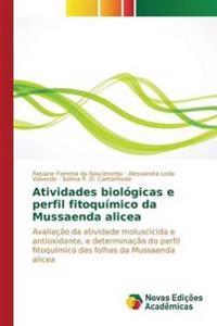 Atividades Biologicas E Perfil Fitoquimico Da Mussaenda Alicea