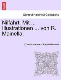 Nilfahrt. Mit ... Illustrationen ... Von R. Mainella.