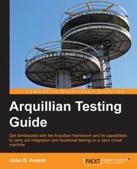 Arquillian Testing Guide