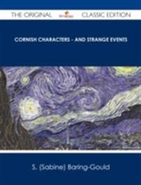 Cornish Characters - and Strange Events - The Original Classic Edition