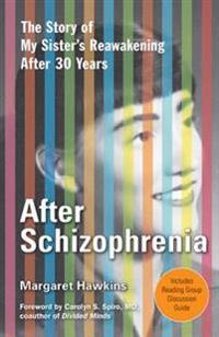 After Schizophrenia