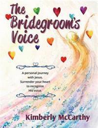 The Bridegroom's Voice
