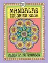 Mandalas Coloring Book No. 9: 32 New Unframed Round Mandala Designs