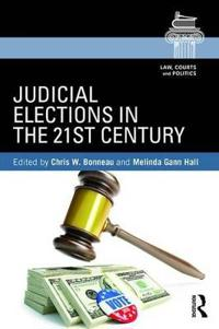 Judicial Elections in the 21st Century