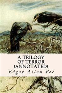 A Trilogy of Terror (Annotated)