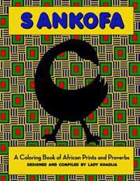 Sankofa: A Coloring Book of African Prints and Proverbs