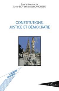 Constitutions, justice et democratie