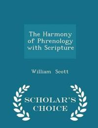 The Harmony of Phrenology with Scripture - Scholar's Choice Edition
