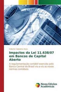 Impactos Da Lei 11.638/07 Em Bancos de Capital Aberto