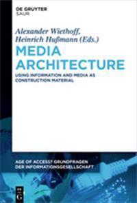 Media Architecture