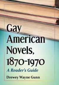 Gay American Novels, 1870-1970
