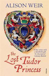 Lost Tudor Princess