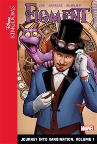 Figment: Journey Into Imagination: Volume 1