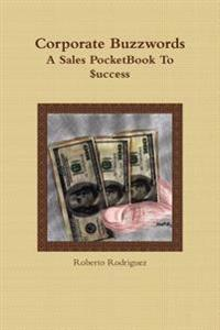 Corporate Buzzwords A Sales Pocketbook to $Uccess