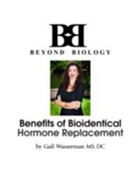 Benefits of Bioidentical Hormone Replacement