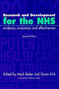 Research and Development for the Nhs, Second Edition