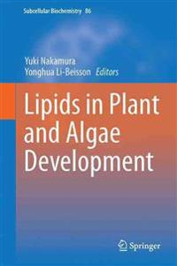 Lipids in Plant and Algae Development