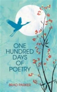 One Hundred Days Of Poetry