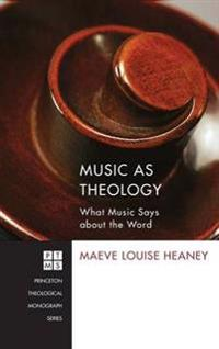Music as Theology