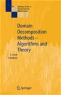 Domain Decomposition Methods - Algorithms and Theory