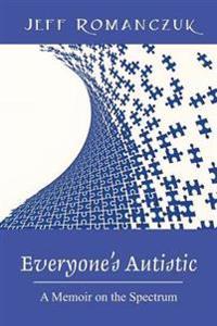 Everyone's Autistic