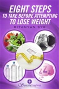 Eight Steps to Take Before Attempting to Lose Weight
