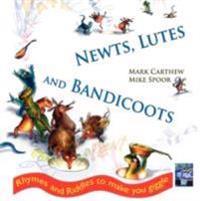 Newts, Lutes & Bandicoots