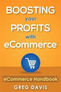 Ecommerce Handbook: Boosting Your Profits with Ecommerce