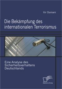 Die Bekampfung des internationalen Terrorismus.