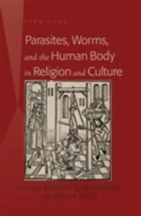 Parasites and the Body in Religion and Culture