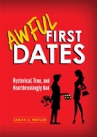 Awful First Dates