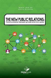 The New Public Relations: Communication Between Private and Civic Sector